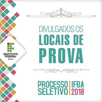 IFBA divulga locais de prova do Processo Seletivo 2018