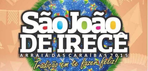 Irecê vai realizar o maior São João do Brasil