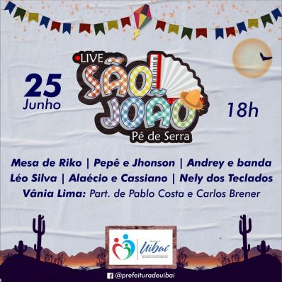 Uibaí promove Live São João Pé de Serra