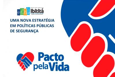 Pacto Pela Vida: Ibititá registra 261 dias sem homicídios